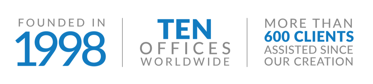 Founded in 1998, 7 offices worldwide, More than 500 clients assisted since our creation